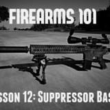 Firearms 101: Suppressor Basics