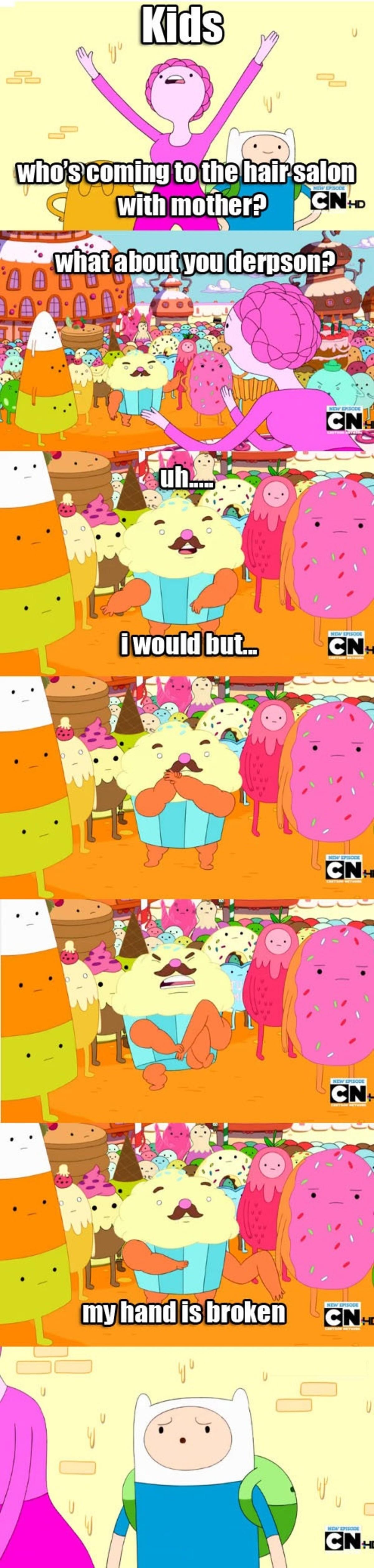 """Cupcake Break.  . aall ' iil Ihr woofs? cnm[ LIA to 'climin' i' idioti'' ii' the bai"""" In -="""" nian m cartoon Adventure Time at logic Cake"""