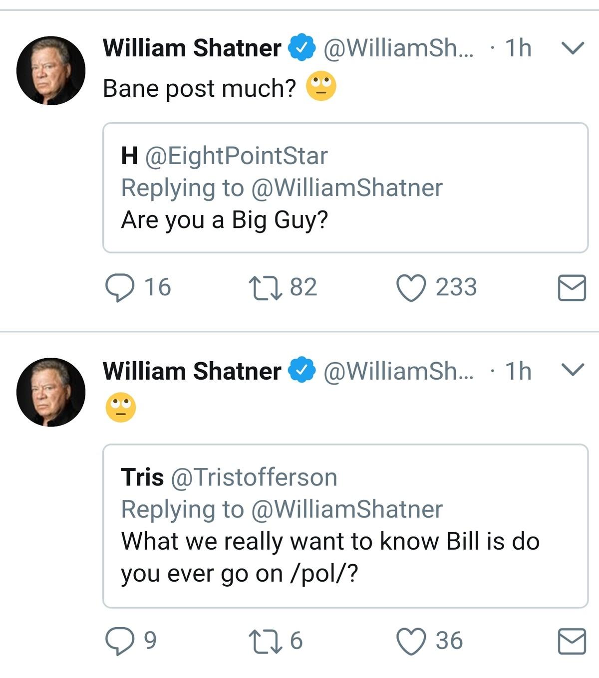 Shatner goes on 4chan?. . 6 William shatners@ ... . v Bane post much? L' Repl Shatner goes on 4chan? 6 William shatners@ v Bane post much? L' Repl