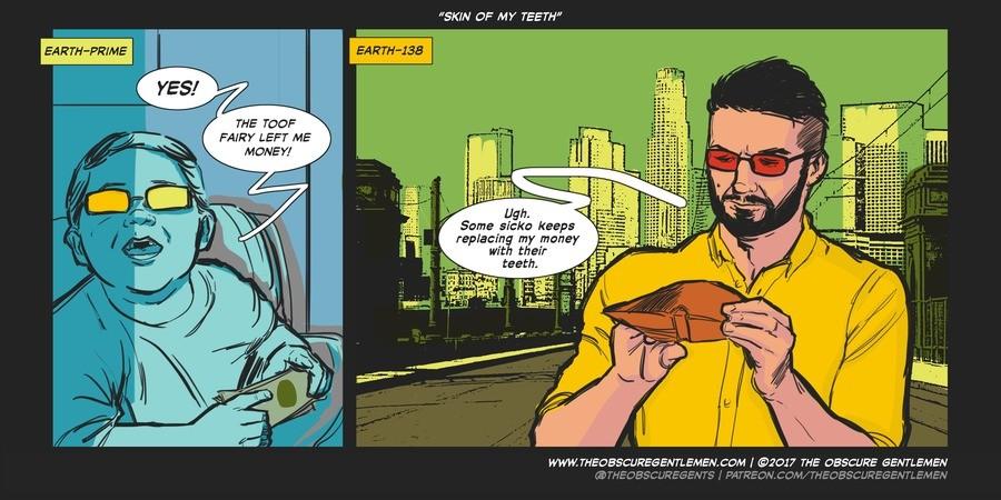 "Skin of my teeth. For more of our comics: theobscuregentlemen.com/comic/skin-of.... SKIN the MY TEETH"" THE TC} -SF FAIRY LEFT ME MEWS}? WWW,. . AMEN. Com I @301 comic comics funny humor lol webcomic"