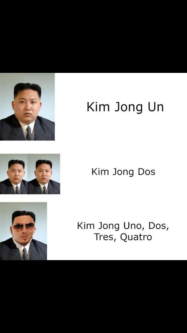 Spanish admin. . Kim Jong Kim Jong Dos Kim Jong Um, Dos, Quanta. UN DOS TRES QUATRO Funny admin not